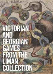 Georgian and Victorian Board Games: The Liman Collection (ISBN: 9781938461439)
