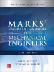 Marks' Standard Handbook for Mechanical Engineers - Ali Sadegh, William Worek, Eugene Avallone (ISBN: 9781259588501)