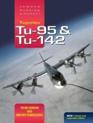 Tupolev Tu-95 and Tu-142 (ISBN: 9781857803785)