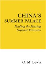China's Summer Palace - Finding the Missing Imperial Treasures (ISBN: 9780995495340)