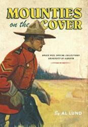 Mounties on the Cover (ISBN: 9781551953694)