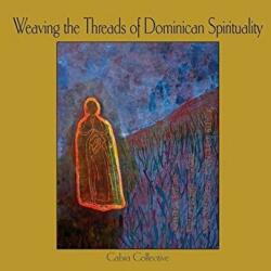 Weaving the Threads of Dominican Spirituality (ISBN: 9781925309591)