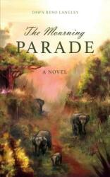 Mourning Parade (ISBN: 9781944995232)
