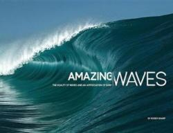 Amazing Waves - The Beauty and Appreciation of Surf (ISBN: 9780993038310)