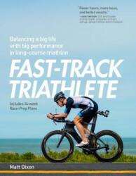 FAST-TRACK TRIATHLON TRAINING - Dixon (ISBN: 9781937715748)
