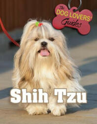 Shih Tzu - Pat Lord (ISBN: 9781422238615)