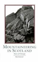 Mountaineering Scotland - Years of Change (ISBN: 9781907233241)