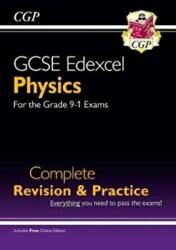 Grade 9-1 GCSE Physics Edexcel Complete Revision & Practice with Online Edition - CGP Books (ISBN: 9781782948827)