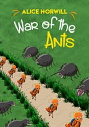 War of the Ants (ISBN: 9781784552565)