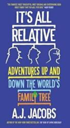 It's All Relative - Adventures Up and Down the World's Family Tree (ISBN: 9781786073754)