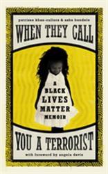 When They Call You a Terrorist - A Black Lives Matter Memoir (ISBN: 9781786893024)