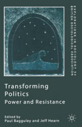 Transforming Politics - Power and Resistance (ISBN: 9780333746776)