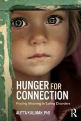 Hunger for Connection - Alitta Kullman (ISBN: 9781138289604)