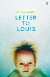 Letter to Louis (ISBN: 9780571335633)
