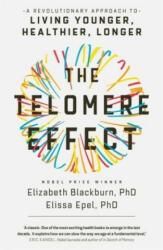 Telomere Effect - Elizabeth Blackburn, Elissa Epel (ISBN: 9781780229034)