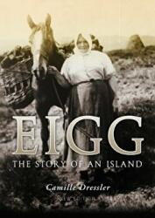 Eigg - The Story of an Island (ISBN: 9781780274508)