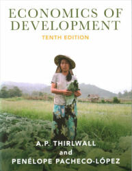 Economics of Development - Theory and Evidence (ISBN: 9781137577948)