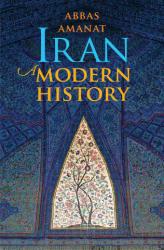 Iran - A Modern History (ISBN: 9780300112542)