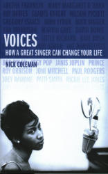 Voices - How a Great Singer Can Change Your Life (ISBN: 9780224102513)