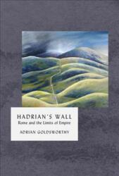 Hadrian's Wall (ISBN: 9781784974725)