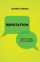 Reputation - What It Is and Why It Matters (ISBN: 9780691175355)