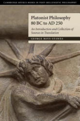 Platonist Philosophy 80 BC to AD 250 - An Introduction and Collection of Sources in Translation (ISBN: 9780521838580)
