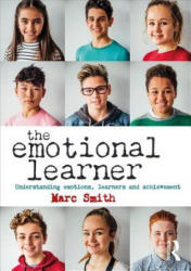 Emotional Learner - Understanding Emotions, Learners and Achievement (ISBN: 9781138059597)