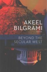 Beyond the Secular West (ISBN: 9780231170819)