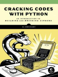 Cracking Codes With Python - Al Sweigart (ISBN: 9781593278229)