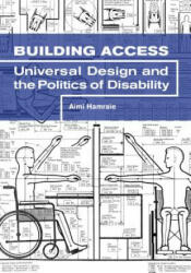 Building Access - Universal Design and the Politics of Disability (ISBN: 9781517901646)