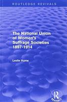 THE NATIONAL UNION OF WOMEN S SUFFR (ISBN: 9781138666825)