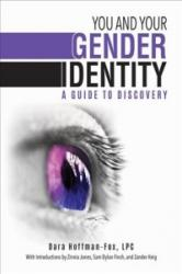 You and Your Gender Identity - A Guide to Discovery (ISBN: 9781510723054)