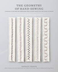 Geometry of Hand-Sewing - Natalie Chanin (ISBN: 9781419726637)