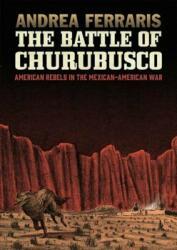 Battle Of Churubusco (ISBN: 9781683960577)