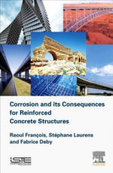 Corrosion and its Consequences for Reinforced Concrete Structures (ISBN: 9781785482342)