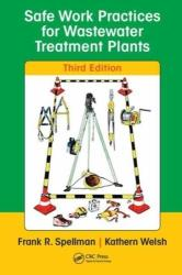 Safe Work Practices for Wastewater Treatment Plants, Third Edition (ISBN: 9780815368526)