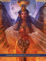 Goddess Isis Journal - Alana (Alana Fairchild) Fairchild (ISBN: 9781925538168)