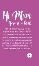 Hi Mum (ISBN: 9781911610021)