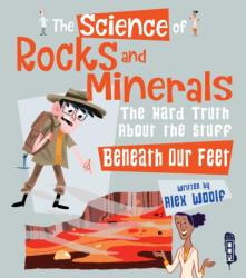 Science of Rocks and Minerals - The Hard Truth about the Stuff Beneath our Feet (ISBN: 9781912233236)