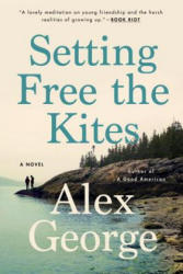 Setting Free The Kites (ISBN: 9780399576485)