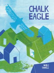 Chalk Eagle (ISBN: 9781910328323)