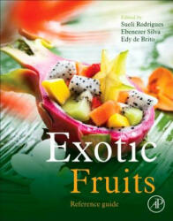 Exotic Fruits Reference Guide (ISBN: 9780128031384)