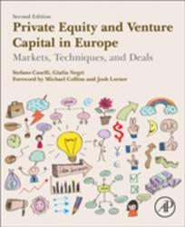 Private Equity and Venture Capital in Europe - Markets, Techniques, and Deals (ISBN: 9780128122549)