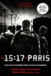 15: 17 to Paris - Anthony Sadler, Alek Skarlatos, Spencer Stone, Jeffrey E. Stern (ISBN: 9780008292294)