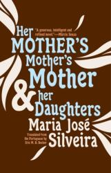 Her Mother's Mother's Mother And Her Daughters (ISBN: 9781940953670)