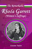 Remarkable Rhoda Garrett (ISBN: 9780993355530)