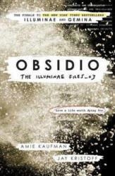 Obsidio - the Illuminae files part 3 - Amie Kaufman (ISBN: 9781780749839)
