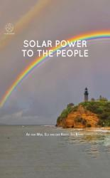 SOLAR POWER TO THE PEOPLE (ISBN: 9781614998310)