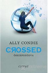 Crossed - Összefonódva (2012)