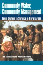 Community Water, Community Management - From system to service in rural areas (ISBN: 9781853395642)